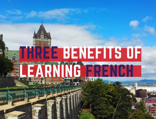 Three Benefits of Learning French