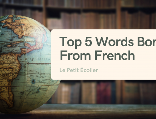 Top 5 words borrowed from French in English
