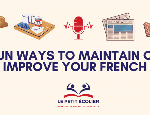 Fun ways to maintain or improve your French
